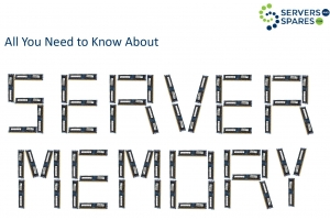 All you need to know about server memory